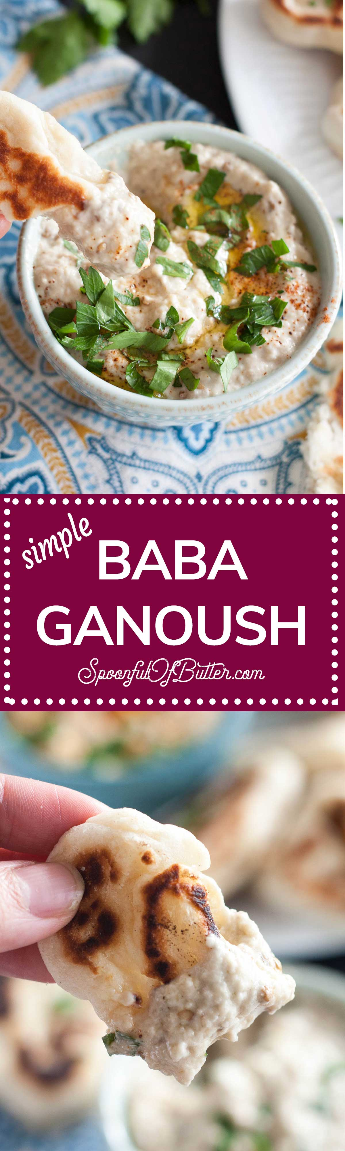 Simple Baba Ganoush using 6 ingredients - and no grill or gas stove required! | www. SpoonfulOfButter.com