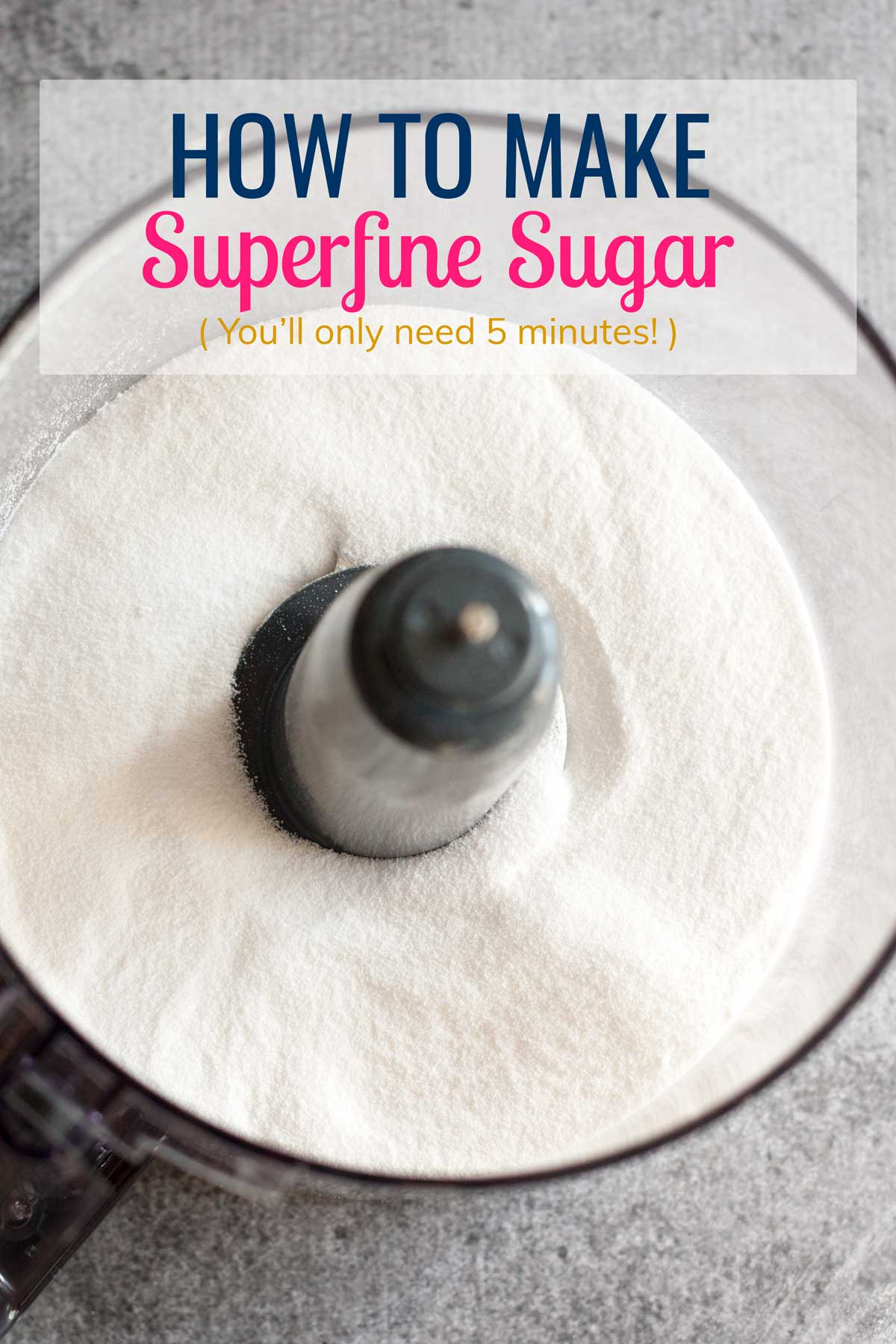 What is superfine sugar and how to make it