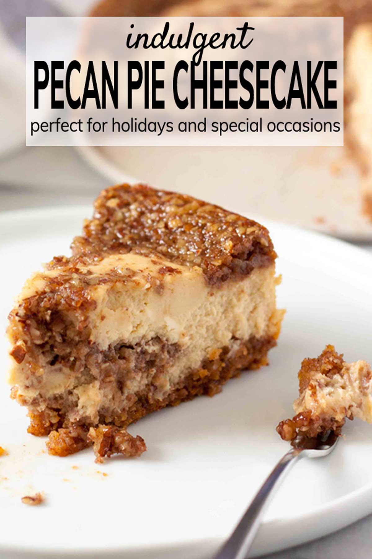 Sliced Pecan Pie Cheesecake